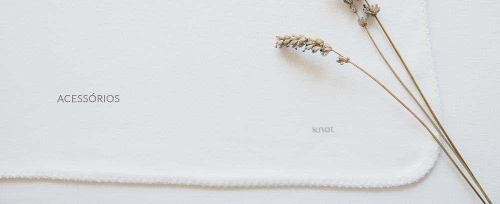 Knot Kids | Dermacare | Acessórios